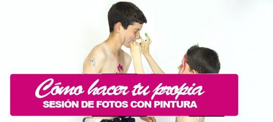 SESIÓN DE FOTOS CON PINTURAS