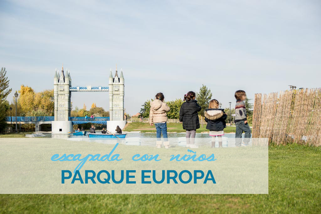 Parque Europa con niños