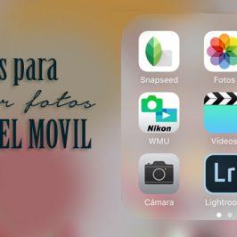 Apps para editar fotos desde el móvil