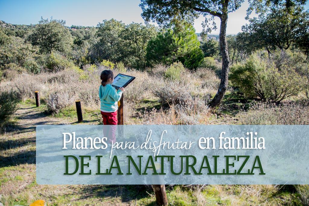 Planes para disfrutar en familia