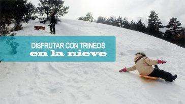 Disfrutar de la nieve en Navacerrada con niños