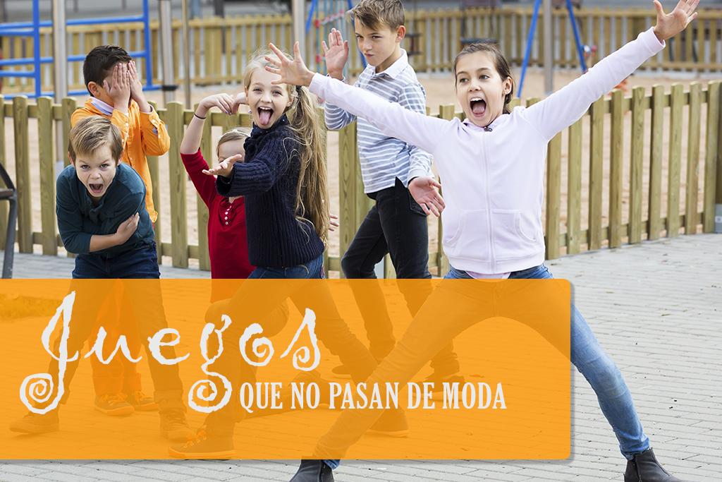 JUEGOS QUE NO PASAN DE MODA